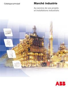 ABB France annonce la sortie de son catalogue Marché Industrie